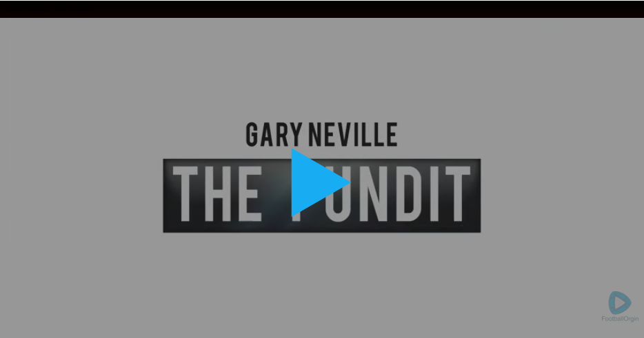 Gary Neville The Pundit