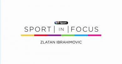 Sport in Focus: Zlatan Ibrahimovic – BT Sports
