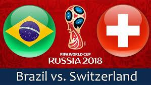 Brazil v Switzerland – Full Match | World Cup 2018 Russia