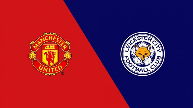 Manchester United vs Leicester City