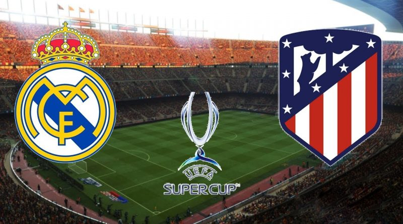 Real Madrid vs Atletico Madrid  – Full Match | UEFA Super Cup
