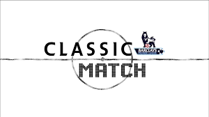 Classic Match premier league