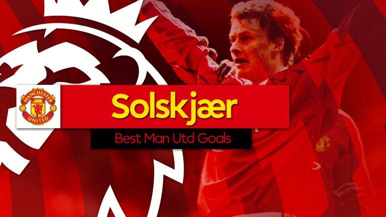Ole Gunnar Solskjaer Best Man Utd Goals