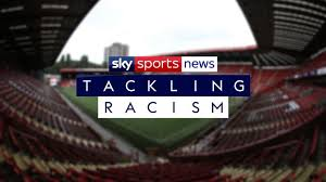 Tackling Racism – Sky Sports
