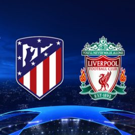 Atletico Madrid vs Liverpool