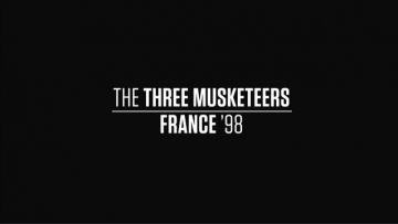 France '98 The Three Musketeers BBC