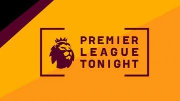 Premier League Tonight