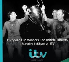 European Cup Winners – The British Pioneers ITV