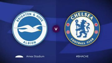 Brighton & Hove Albion , Chelsea ,Full Match , Premier League , Timo Werner