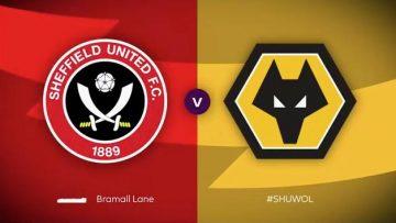 Sheffield United,Wolverhampton Wanderers, Full Match , Premier League , epl