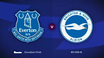 Everton , Brighton & Hove Albion, Full Match ,Premier League ,epl