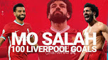 Mohamed Salah, 100 goals, Liverpool