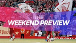Premier League ,The Weekend Preview