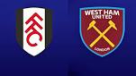 Fulham vs West Ham United