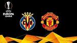 Villarreal v Manchester Utd