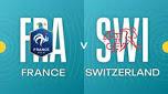 France v Switzerland
