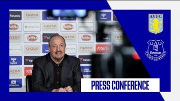 ASTON VILLA V EVERTON | RAFA BENITEZ PRESS CONFERENCE | PREMIER LEAGUE GW5