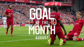 Augusts Goal of the Month result | Mo Salah, Kaide Gordon, Sadio Mane?
