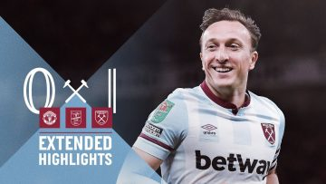 CARABAO CUP | MANCHESTER UNITED 0-1 WEST HAM UNITED