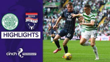 Celtic 3-0 Ross County   Celtic Put 3 Past Ross County   cinch Premiership
