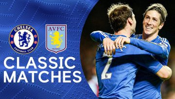 Chelsea 8-0 Aston Villa | The Blues Turn On The Style In Dominant Win | Classic Match