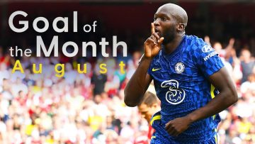 Chelsea Goal Of The Month | August