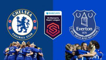 Chelsea vs Everton – FA WSL Womens Super League – 12/09/2021