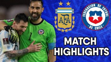 CONMEBOL South American World Cup Qualifiers Match Highlights: Argentina vs Chile
