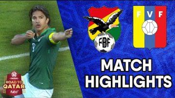 CONMEBOL South American World Cup Qualifiers Match Highlights: Bolivia vs Venezuela