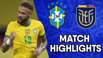 CONMEBOL South American World Cup Qualifiers Match Highlights: Brazil vs Ecuador
