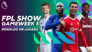 Cristiano Ronaldo or Romelu Lukaku 🤔 | Who's better for Gameweek 5? | FPL Show