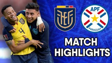 Ecuador vs Paraguay | Matchday 9 Highlights | CONMEBOL South American World Cup Qualifiers