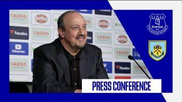 EVERTON v BURNLEY | RAFA BENITEZ PRESS CONFERENCE | PREMIER LEAGUE GW4