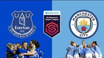 Everton vs Manchester City – FA WSL Womens Super League – 04/09/2021