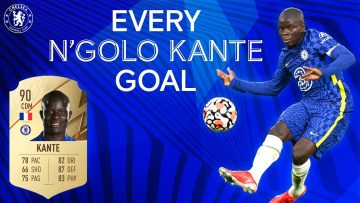 Every NGolo Kante Goal! | Chelseas Highest Rated FIFA 22 Player