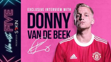 EXCLUSIVE Interview: Donny van de Beek | His Future At United | More Game Time? | Vibe With FIVE