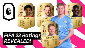 FIFA 22 Ratings Revealed! The Premier Leagues best players! | Uncut