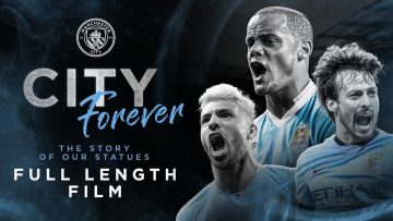 FULL FILM | Sergio Aguero, David Silva & Vincent Kompany | City Forever: The Story of our Statues