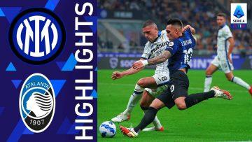 Inter 2-2 Atalanta   90 minuti di fuoco a San Siro   Serie A TIM 2021/22