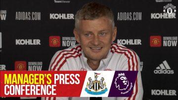 Managers Press Conference | Manchester United v Newcastle United | Ole Gunnar Solskjaer