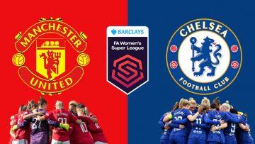 Manchester United vs Chelsea – FA WSL Womens Super League – 26/09/2021