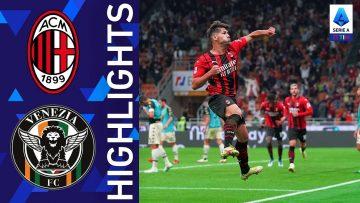 Milan 2-0 Venezia | Il Milan continua la striscia positiva | Serie A TIM 2021/22
