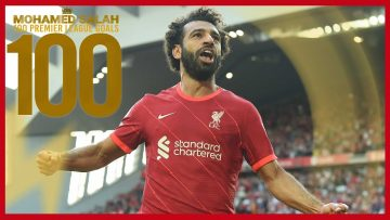Mo Salahs 100 Liverpool Premier League goals | Man Utd celeb, Chelsea screamer & Everton stunner