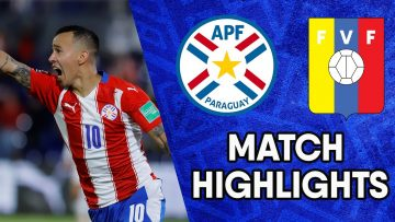 Paraguay vs Venezuela | Matchday 10 Highlights | CONMEBOL South American World Cup Qualifiers