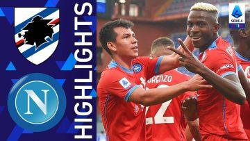 Sampdoria 0-4 Napoli | Napoli show: quattro goal a Marassi | Serie A TIM 2021/22