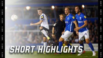 SHORT HIGHLIGHTS | Birmingham City v Derby County