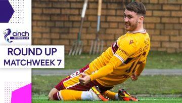 Slattery Scores Stunning first Motherwell Goal! | Matchweek 7 Round Up | cinch Premiership
