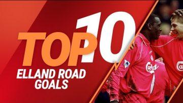 Top 10: Liverpools best Premier League goals against Leeds at Elland Road