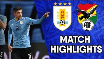 Uruguay vs Bolivia | Matchday 6 Highlights | CONMEBOL South American World Cup Qualifiers