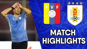 Uruguay vs Venezuela | Matchday 8 Highlights | CONMEBOL South American World Cup Qualifiers
